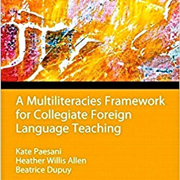 Multiliteracies Framework for FL Teaching