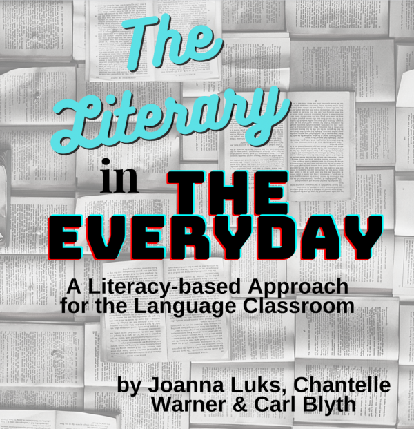 The Literary in the Everyday: A Literacy-based Approach for the Language Classroom